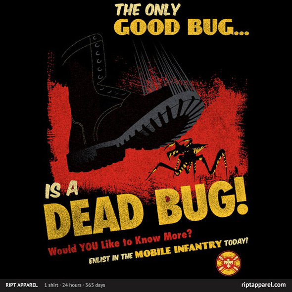 ript the only good bug