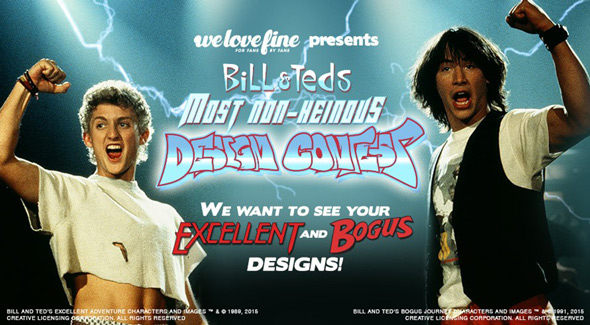 we love fine bill and ted