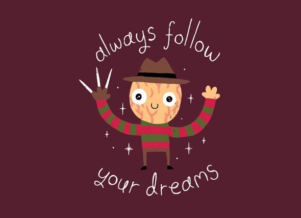 threadless always follow your dreams