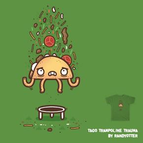 shirt.woot taco trampoline trauma