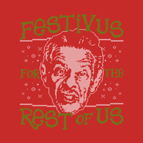 teepublic a festivus for the rest of us