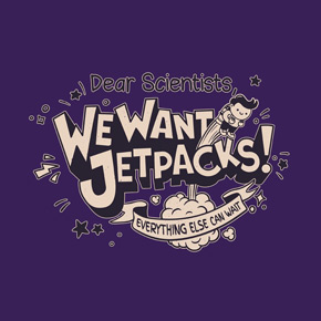 threadless we want jetpacks